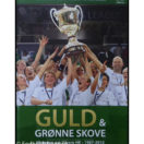 Guld og grønne skove - Historien om Viborg HK 1987-2012