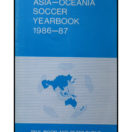 Asia - Oceania soccer yearbook 1986/87