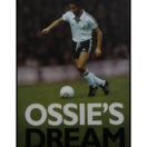 Ossies Dream - My Autobiography