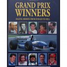 Grand Prix Winners - Racing heroes from Fangio to Hill