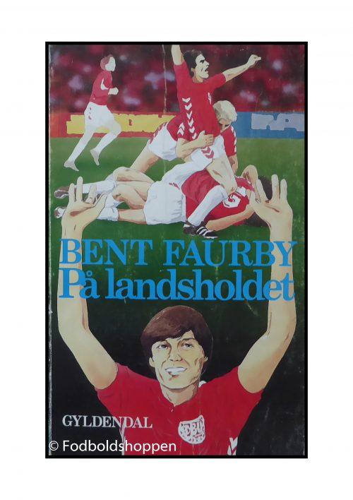 Bent Faurby - På Landsholdet