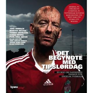 Det begyndte med Tipslørdag - en bog om danskeres passion for engelsk fodbold