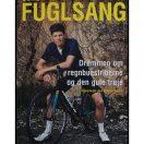 Jakob Fuglsang - Drømmen om regnbuestriberne og den gule trøje