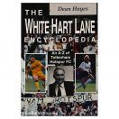 The White Hart Lane Encyclopedia: A-Z of Tottenham Hotspur