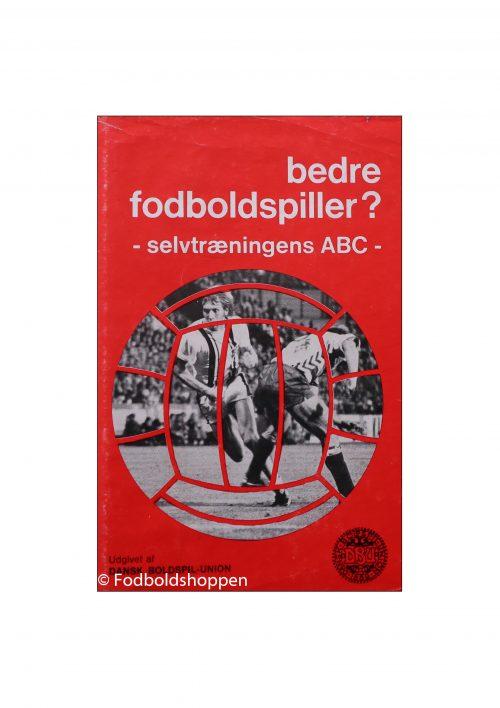 Bedre fodboldspiller - selvtræningens ABC