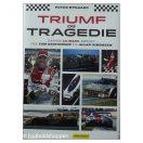 Triumf og tragedie : danske Le Mans-kørere fra Tom Kristensen til Allan Simonsen