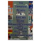 The complete results & Line-ups of the European Champion club's cup 1955-1991