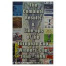 The complete results & Line-ups of the European Cup winners cup 1960-1999