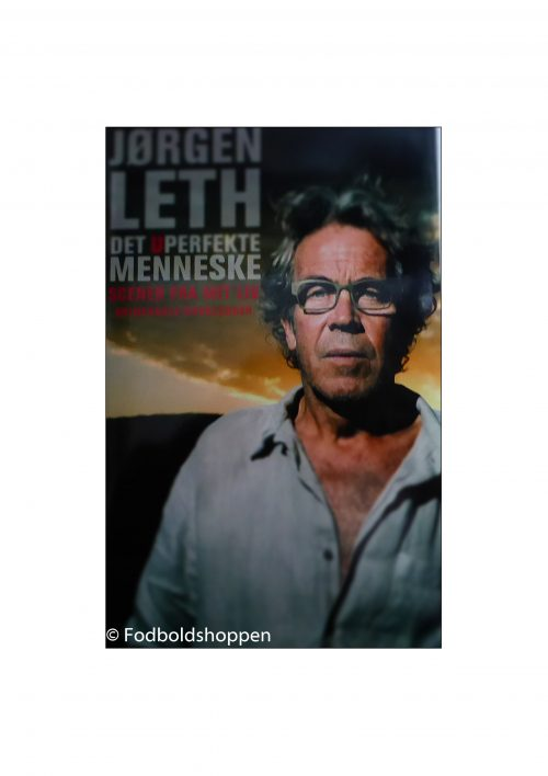 Jørgen Leth - Det uperfekte menneske