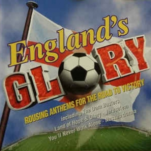 CD: Englands Glory – Anthems for the road to victory