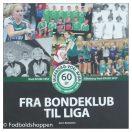 Fra bondeklub til liga - Silkeborg-Voel KFUM - 60 år - 1957 -2017