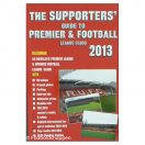 The Supporters Guide to Premier & Football League Clubs 2013
