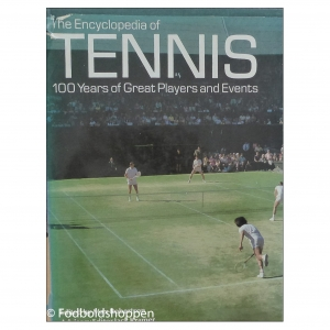 Encyclopedia of Tennis: 100 years of Great Players and Events