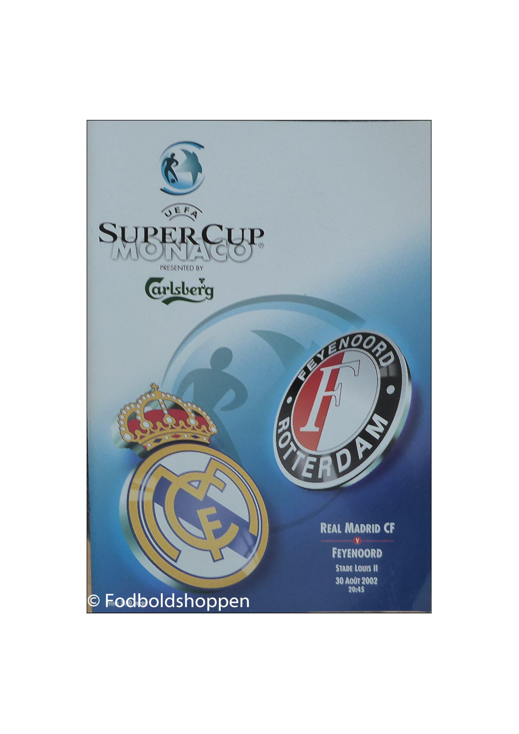 Super Cup Finale 2002 - Real Madrid - Feyenoord