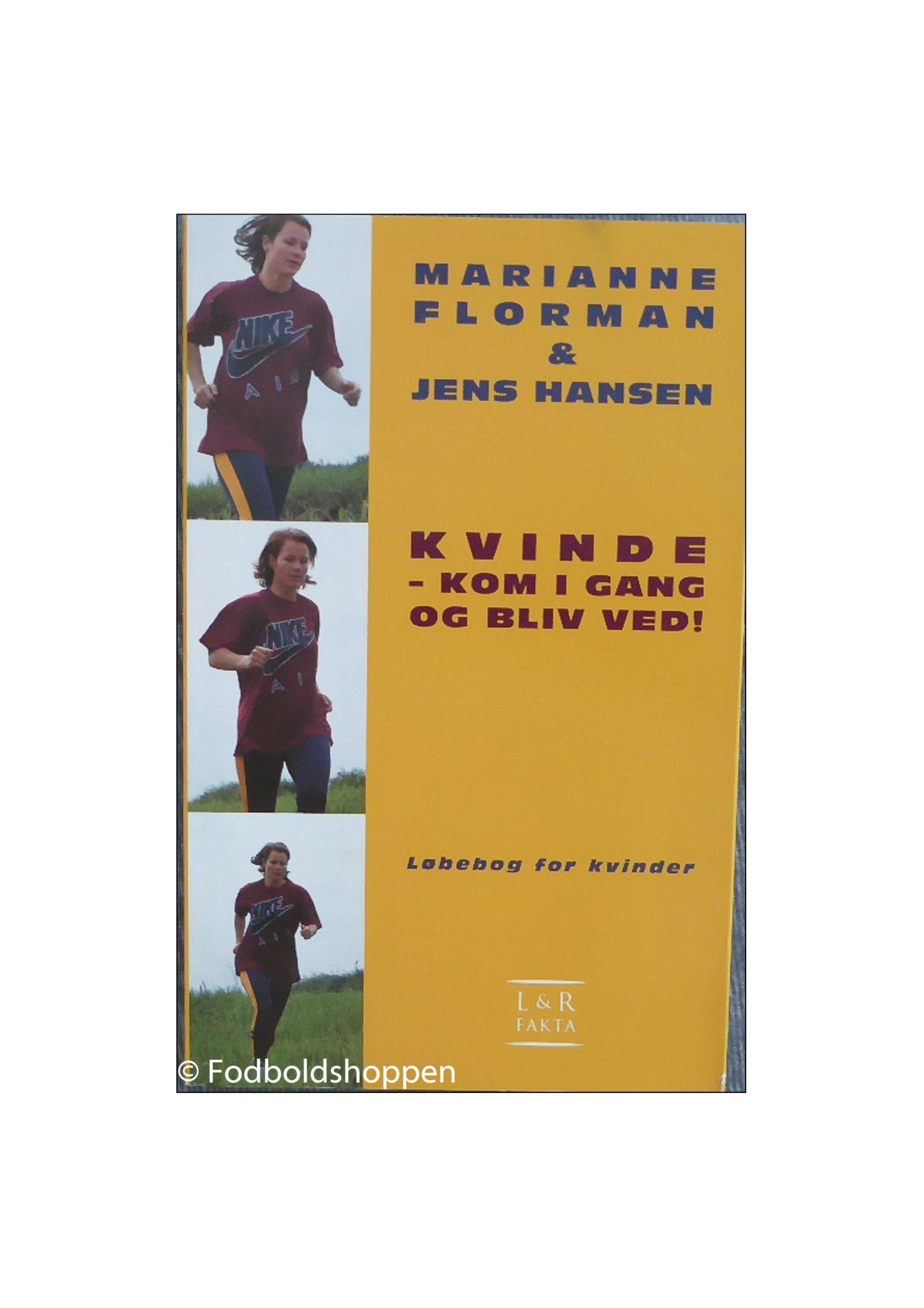 En løbebog til alle kvinder, som uanset forudsætninger gerne vil gøre noget for deres krop og sjæl. Af landsholdsspiller Marianne Florman og idrætspsykolog Jens Hansen.