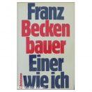 Franz Beckenbauer - Einer wie ich