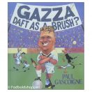 Gazza - Daft as a brush