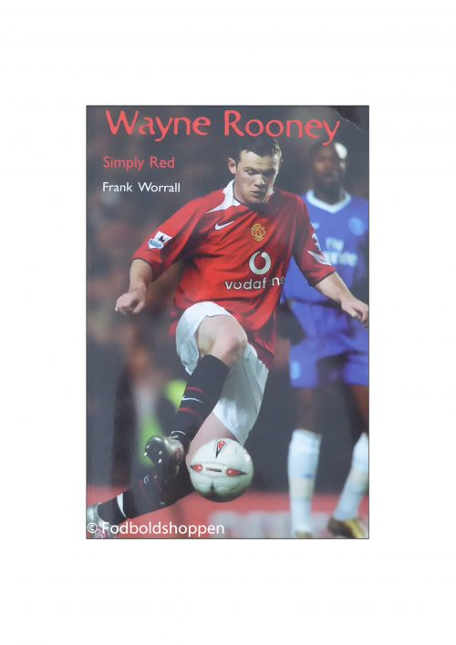 Wayne Rooney - Simply Red
