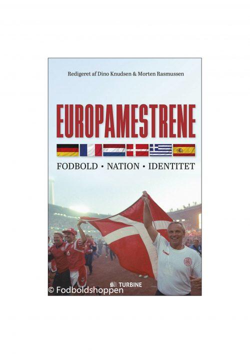 Europamestrene - fodbold, nation, identitet