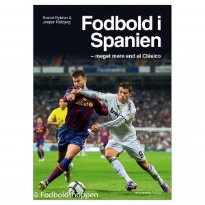 Fodbold i Spanien – meget mere end el Clasico