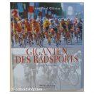 Giganten des Radsports