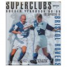 Superclubs - Soccer Yearbook 98/99 - for Supporters of Bristol Rovers