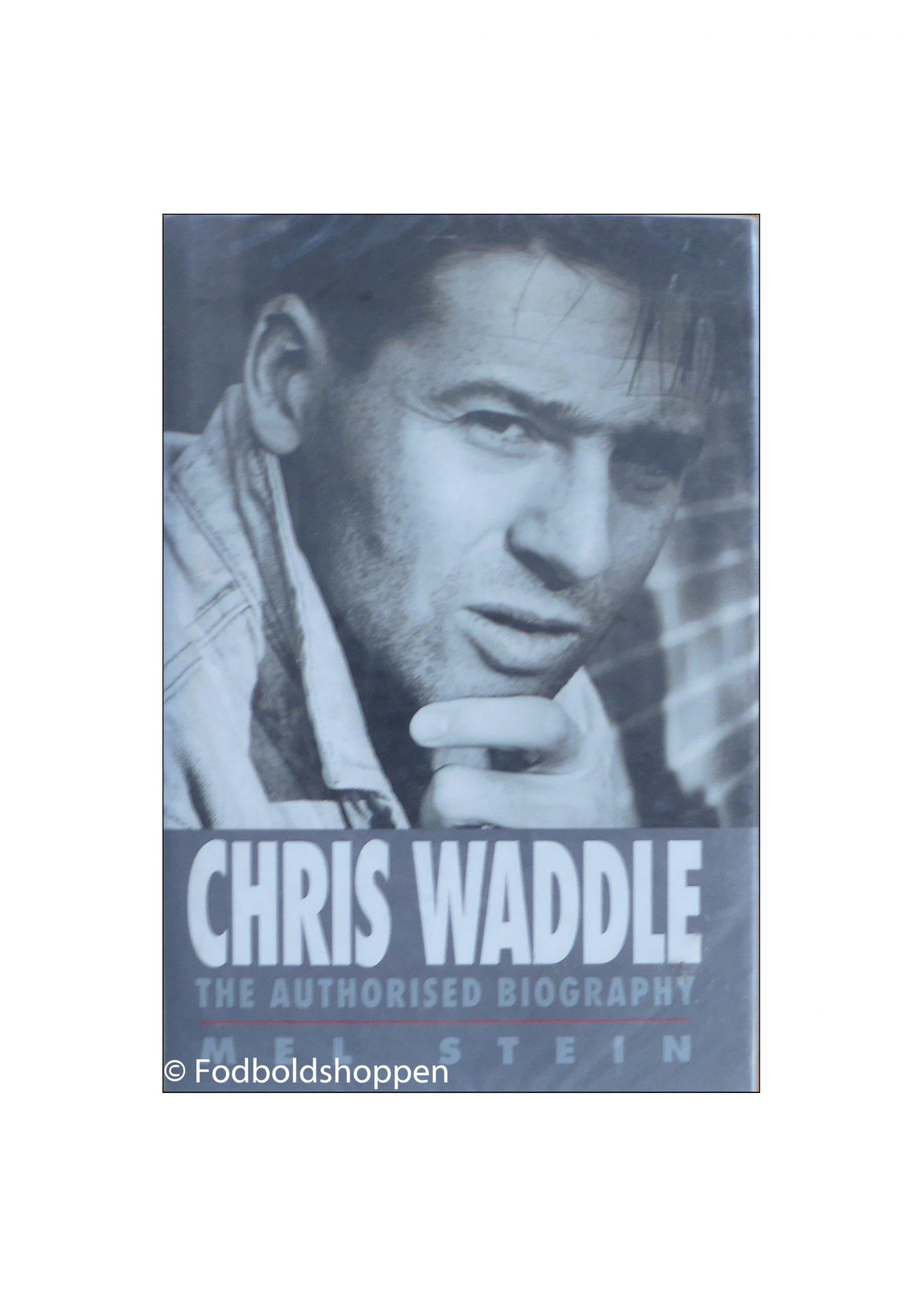 Chris Waddle - The Authorised Biography