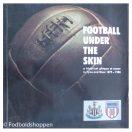 Football under the skin