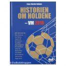 Historien om holdene - VM 2018