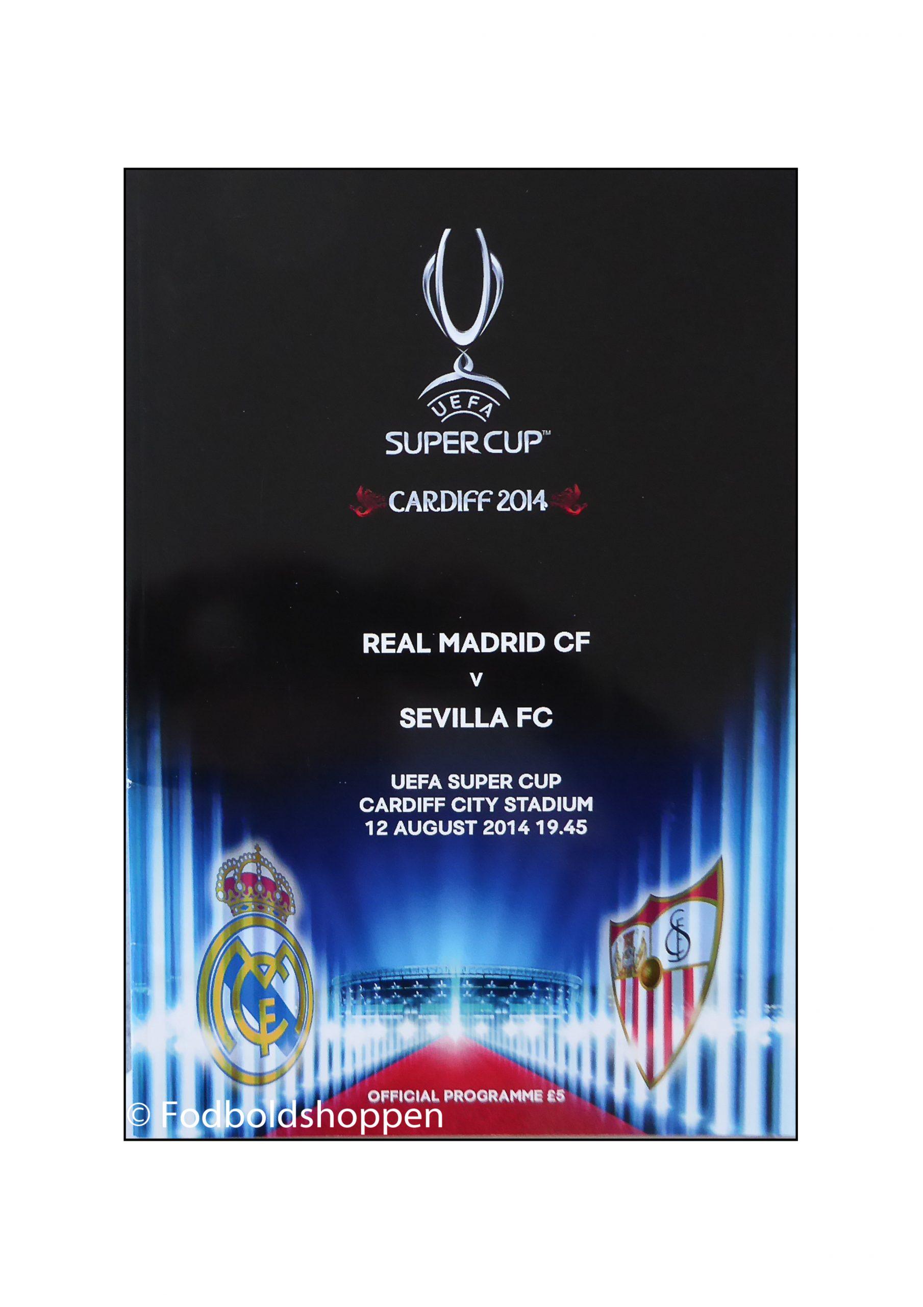 Kampprogram: Super Cup Finale 2014: Real Madrid - Sevilla