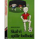 Birger Peitersen - Skal vi spille Fodbold