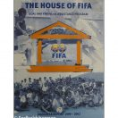 The House of FIFA - Progress Report 1999-2002