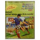 Fransk guide til VM i Fodbold 1978 + tegneserie om Michel Platini. Holdbilleder i tegneserieformat. En helt speciel guide, ganske sjov og stadig oplysende.
