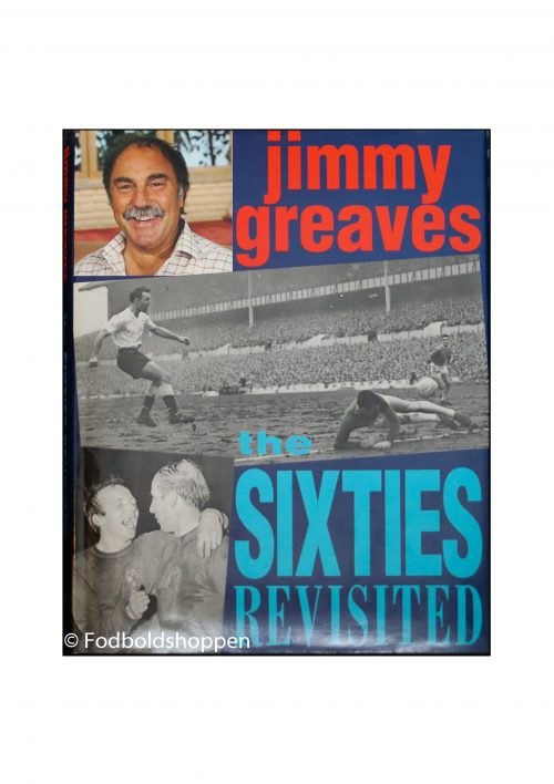Jimmy Greaves - The sixties revisited