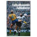 Fussballkanonen Fussballasse - Die besten spieler der welt