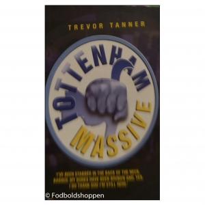 Tottenham Massive – Trevor Tanner