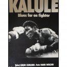 Kalule - Blues for en fighter