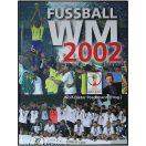 Flot tysk bog om VM Fodbold slutrunden 2002 som blev afholdt Korea og Japan. Masser af billeder statistik og kamp referater