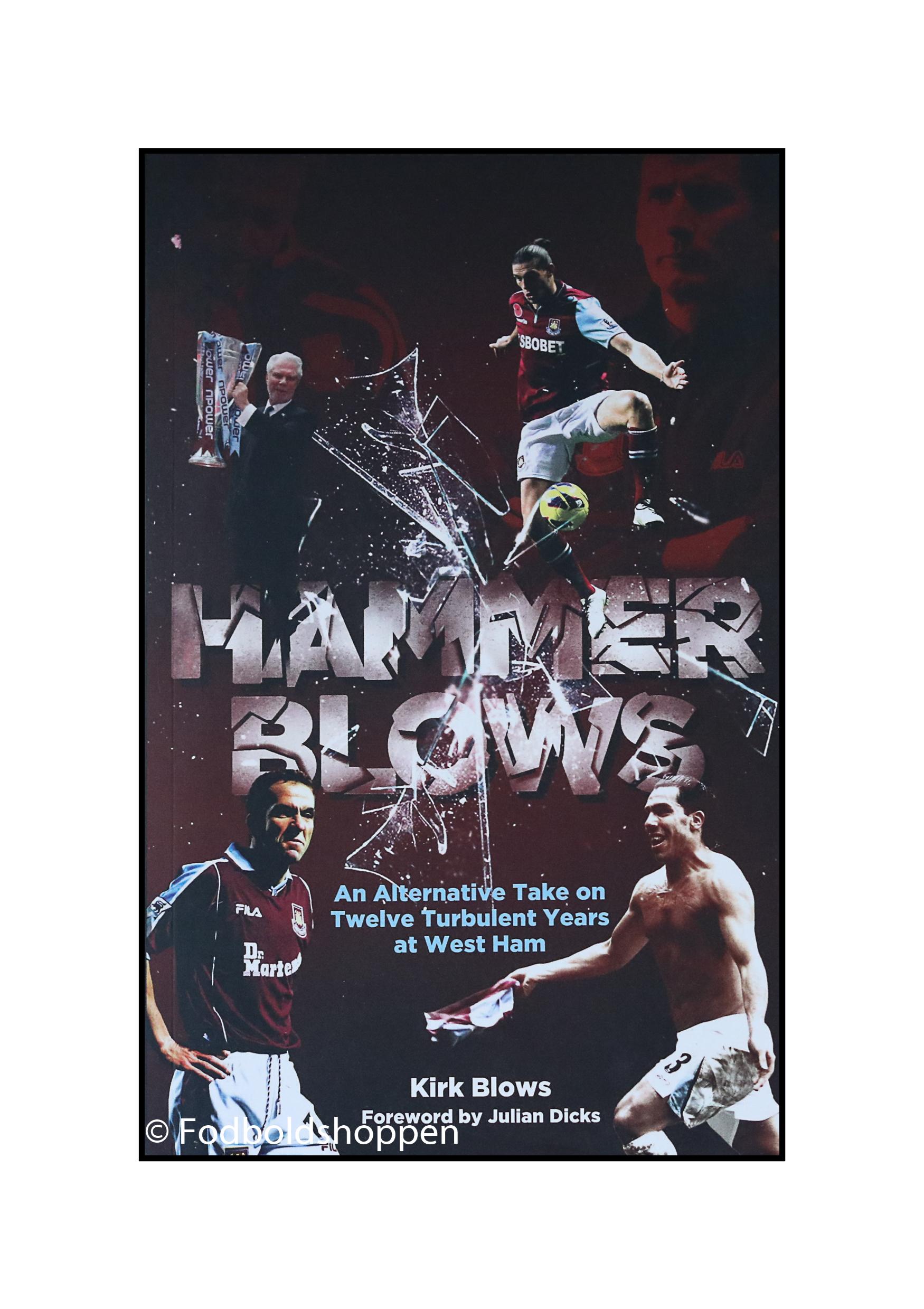 Hammer blows - West Ham United