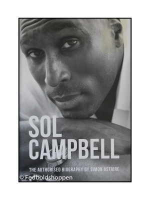 Sol Campbell – The Authorised Biography