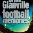 Brian Glanville: Football Memories