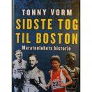Sidste tog til Boston - Maratonløbets historie