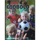 Spil fodbold - Lær at spille som de professionelle