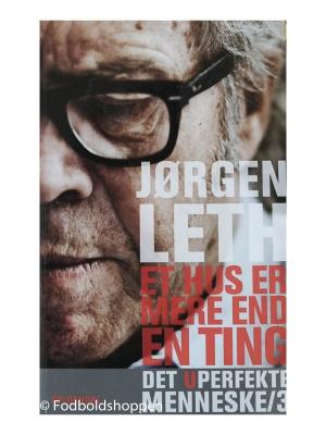 Jørgen Leth – Et hus er mere end en ting