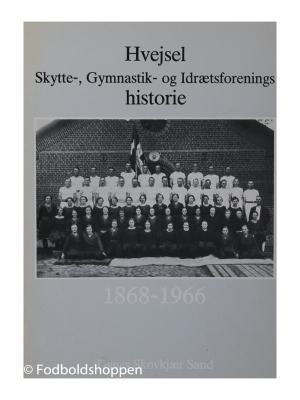 Hvejsel-, skytte, Gymnastik og Idrætsforenings historie