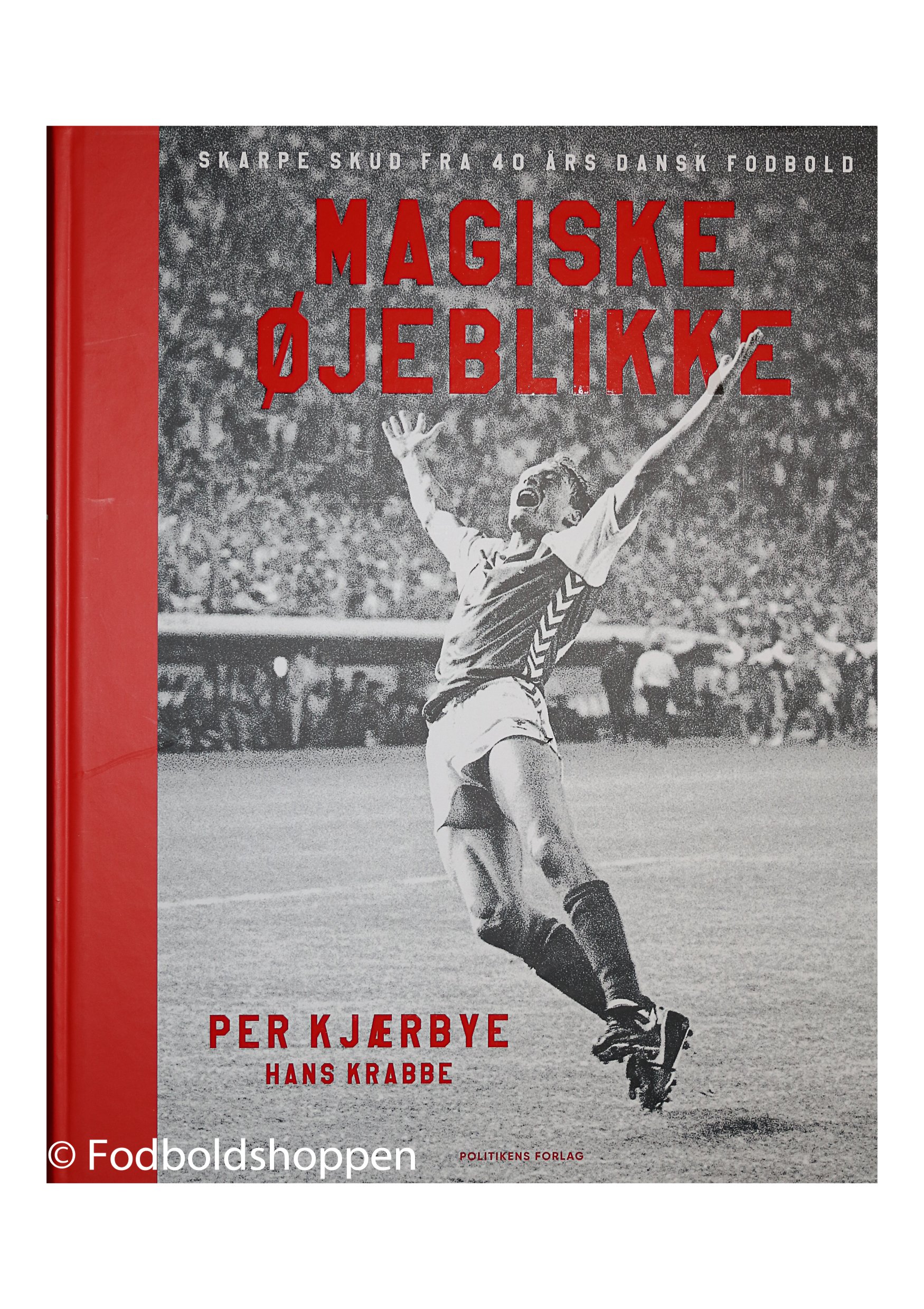 Magiske øjeblikke - Skarpe skud fra 40 års dansk fodbold