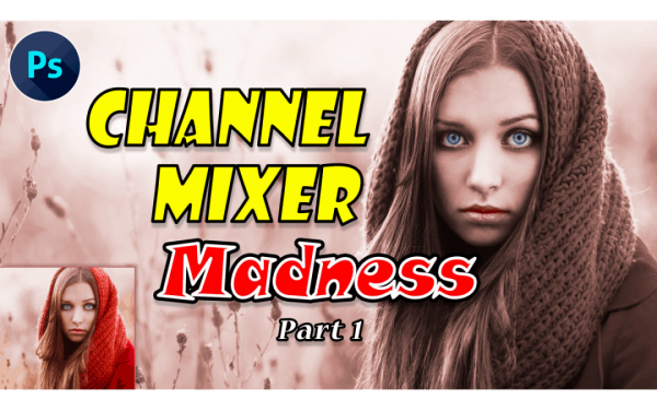 Ps Channel mixer Madness