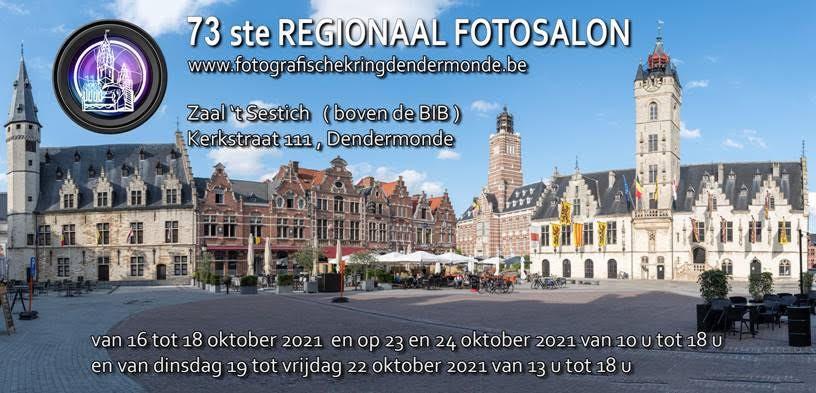 Opening 73ste Regionaal Fotosalon Fotografische Kring Dendermonde @ Zaal 't Sestich (bovenzaal BIB) | Dendermonde | Vlaanderen | België
