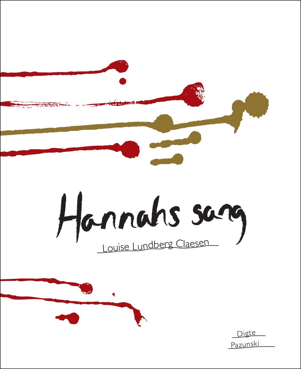 Hannahs sang, 2011