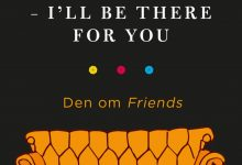 Photo of Nyhed på vej: VENNER – I'll be there for you!